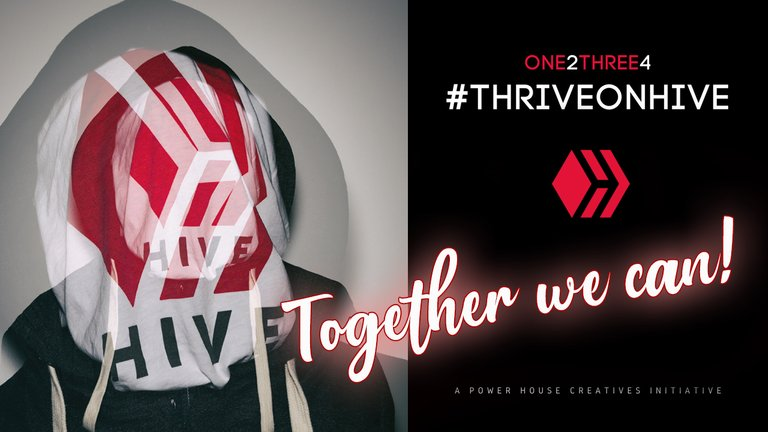 One2Three4 ThriveOnHive - together we can