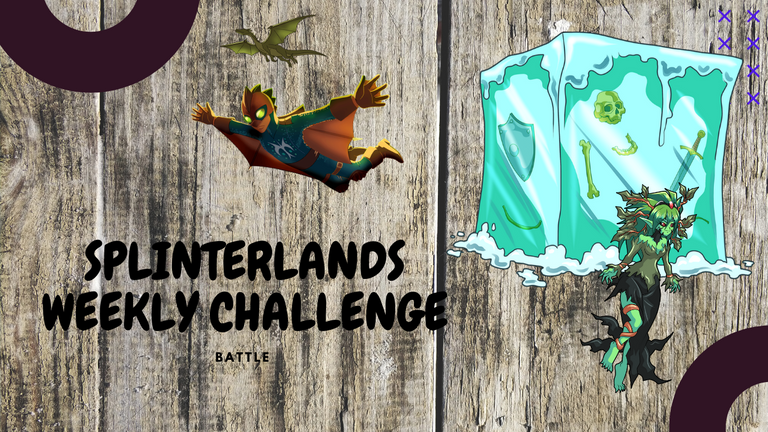SPLINTERLANDS WEEKLY CHALLENGE.png