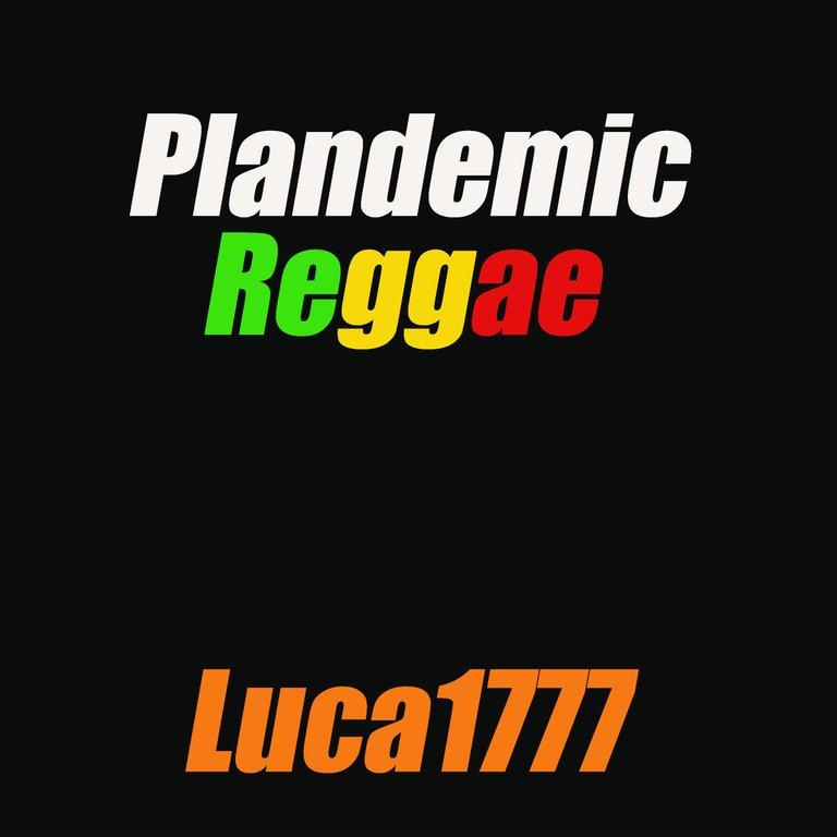 Plandemic Reggae.jpg