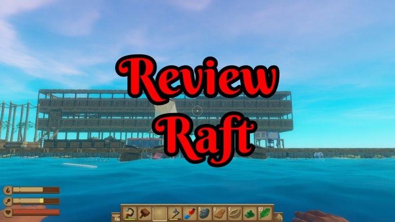 Raft main view.jpg