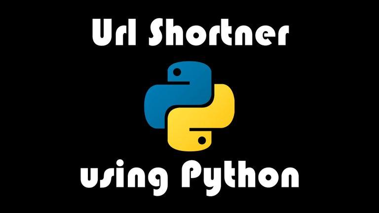 Coding an Url Shortner Using Python