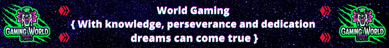 World Gaming { With knowledge, perseverance and dedication dreams can come true }.png