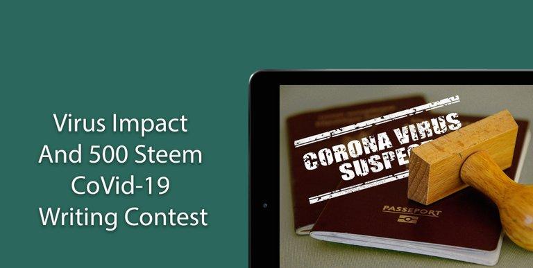 Corona Impact And 500 Steem CoVid-19 Writing Contest