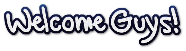 welcome guys!.png