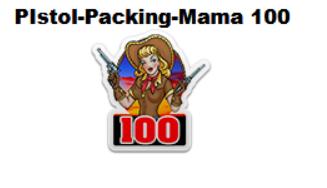 PistolPackingMama100Badge.png