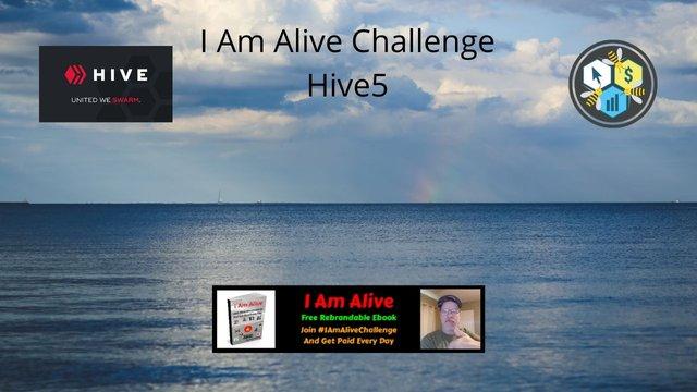 I Am Alive Challenge Hive5 1.jpg