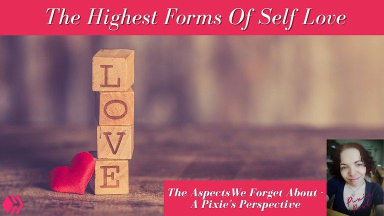 The Highest Form Of Self Love.jpg