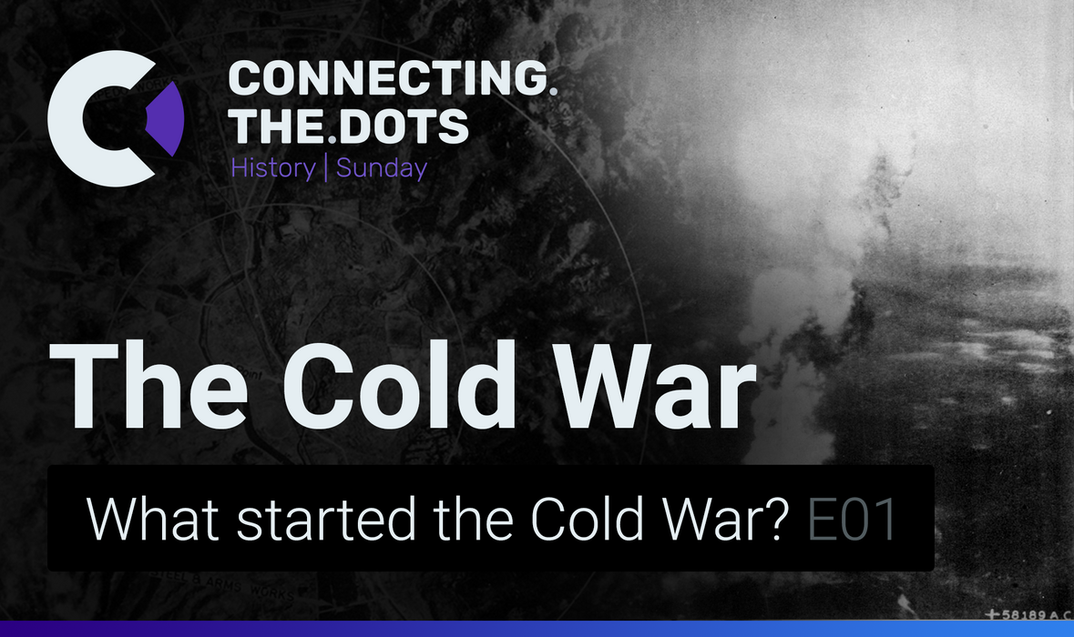 the Cold War by Connecting.the.Dots