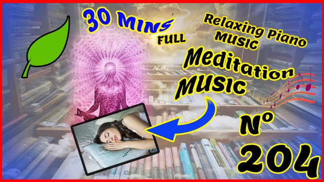 204, Relaxing piano music, beautiful relaxing music for sleeping and relieving stress, Our Journey.jpg