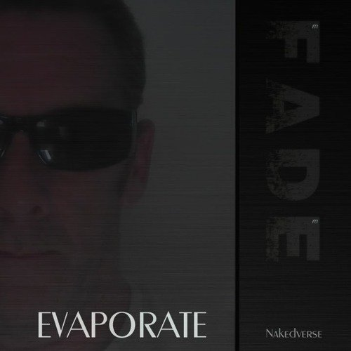 Evaporate by nakedverse