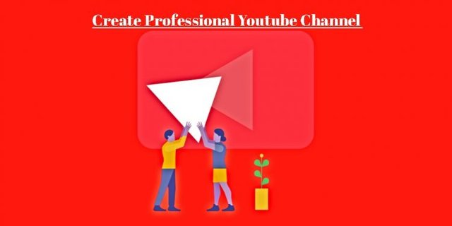 create-a-professional-Youtube-channel-e1584694092846.jpg