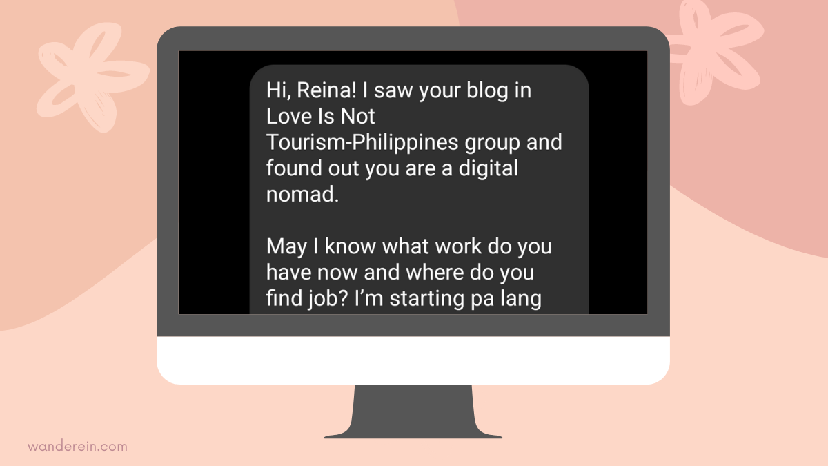 Send me your Digital Nomad Questions through my FB or IG page. I will try my best to research and write about it.