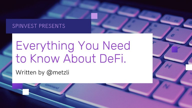Everything You Need to Know About Defi .jpg