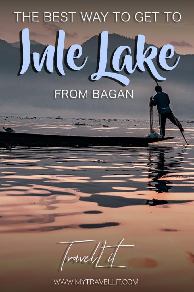from bagan to inle lake how to get around