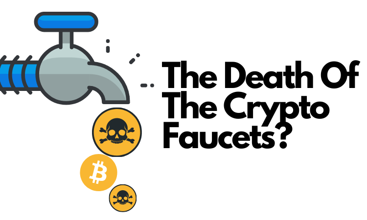The Death Of The Crypto Faucets_.png