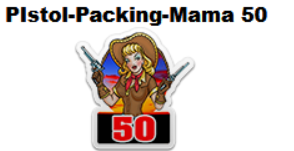PistolPackingMama 50 Badge.png