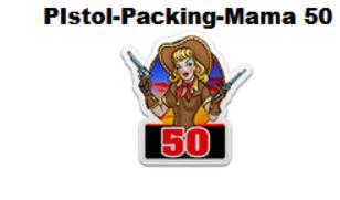 PistolPackingMama 50 Badge.png