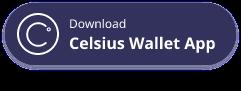 Celsius Wallet App Button