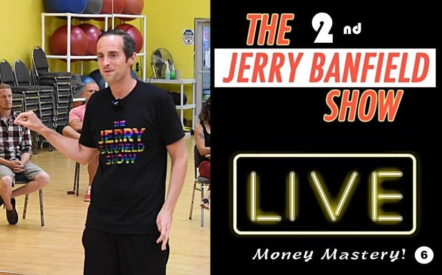 The Second Jerry Banfield Show – Money Mastery! Self-Worth!