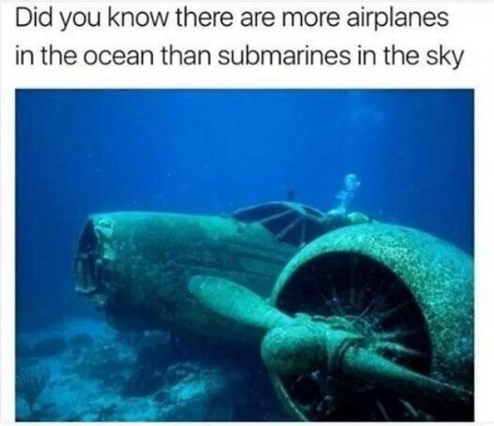 l_13080_did_you_know_there_are_more_airplanes_in_the_ocean_than_submarines_in_the_sky.jpg