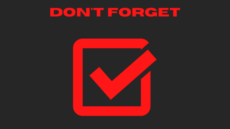 DON'T FORGET.png