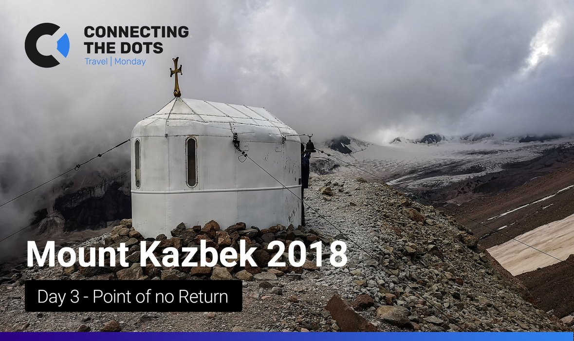Expedition to Mount Kazbek: Day 3 - Point of no Return
