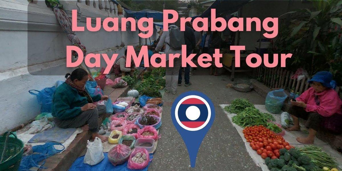 Luang Prabang Laos Day Market Virtual Food Tour | Walking Tour
