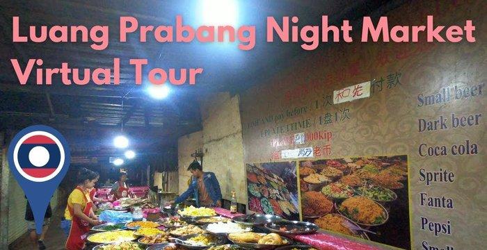 Luang Prabang Laos Night Market Virtual Tour | All-You-Can-Eat for $2!