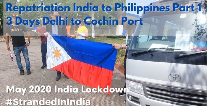 Stranded Filipino Repatriation from India to Philippines Part 1 of 2 | Delhi to Cochin  | May 2020
