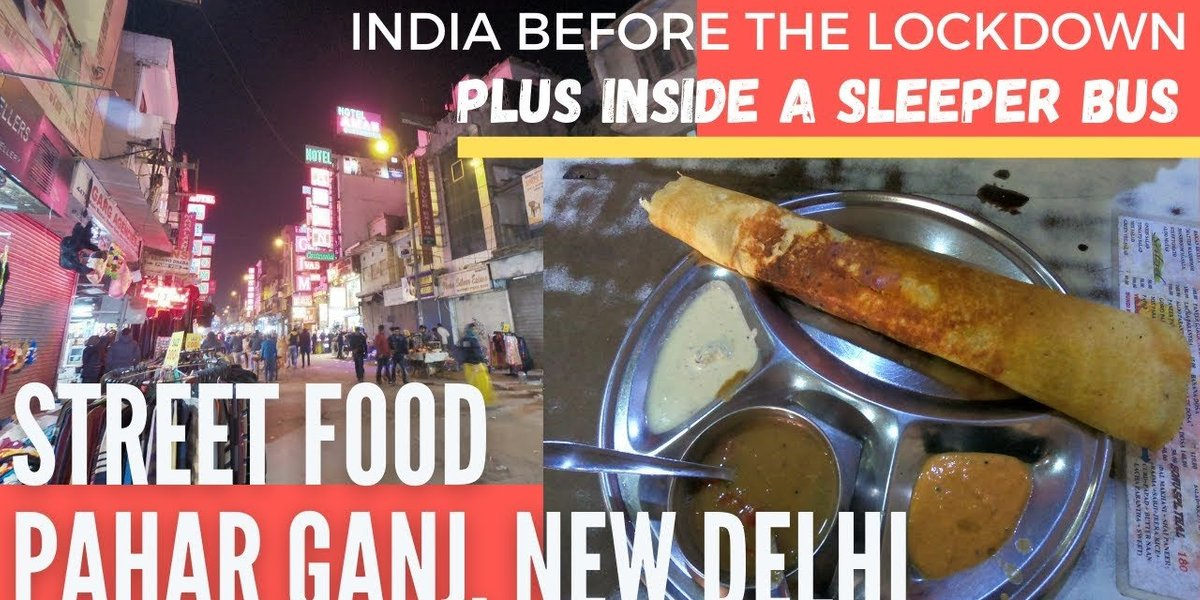 VLOG: Street Food at Pahar Ganj, New Delhi & Inside a Sleeper Bus from Old Delhi to Jaipur