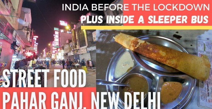 VLOG: Street Food at Pahar Ganj, New Delhi & Inside a Sleeper Bus from Old Delhi to Jaipur