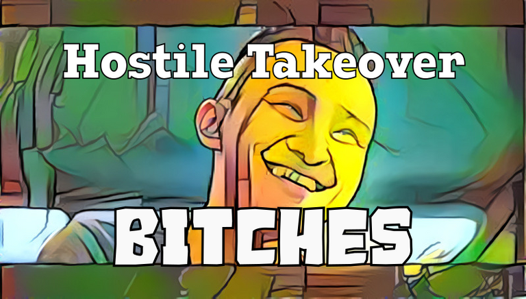 hostile takeover.png