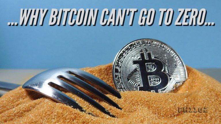 Why Bitcoin Cant Go To Zero.jpg