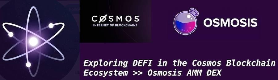 Exploring DEFI in the Cosmos Blockchain Ecosystem >> Osmosis AMM DEX