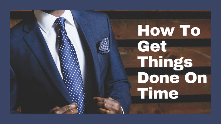 How To Get Things Done On Time.png