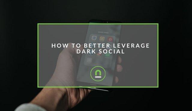 How to use dark social
