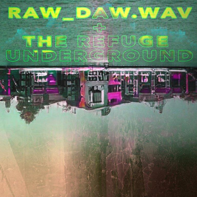 36_raw_daw_underground3.jpg