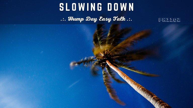 Slowing Down.jpg