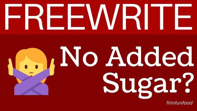 freewrite No Added Sugar fitinfunfood.jpg