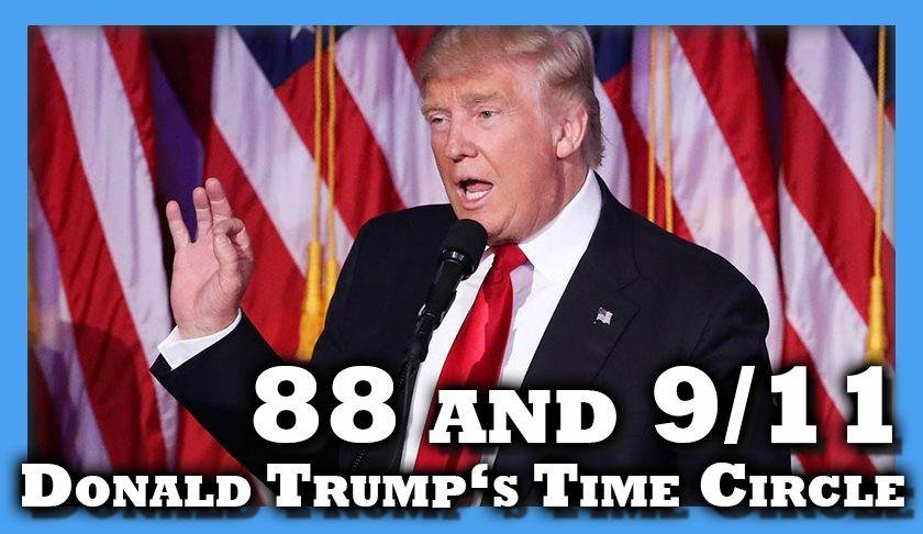 Donald Trump And The Circle Of Time (88, 9/11) | PeakD
