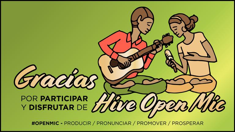 Gracias por participar y disfrutar de Hive Open Mic
