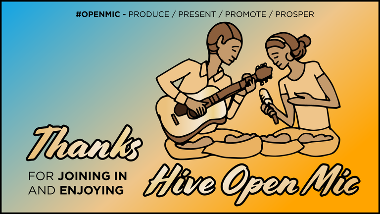 Thanks for joining in and enjoying Hive Open Mic