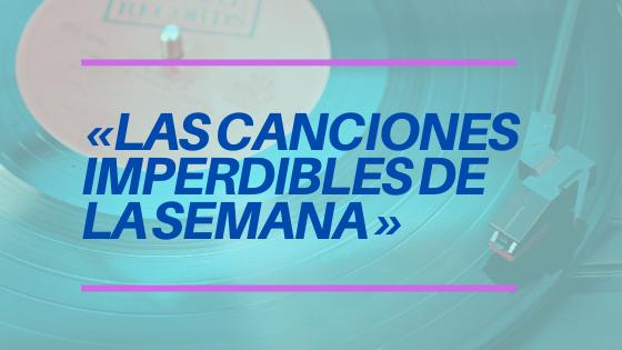 Canciones Imperdibles.png