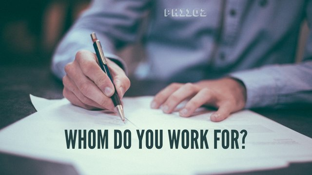 Whom Do You Work For.jpg