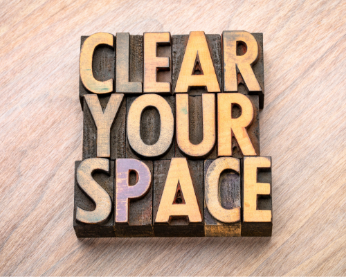 clear your space.png