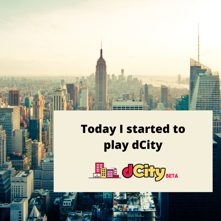 Today I started to play Dcity.png