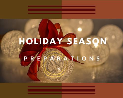 Holiday Season preparations.png