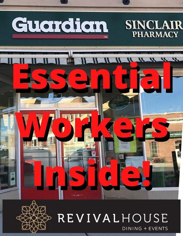 Essential Workers Inside!.jpg