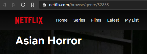 """ID 52838 is for """"Asian Horror"""""""