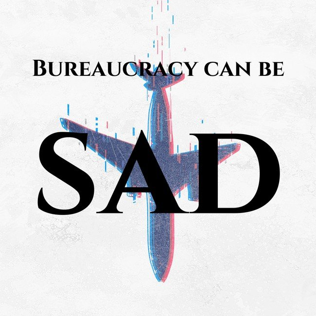 Bureaucracy can be sad - Courtesy of Inspire me.io